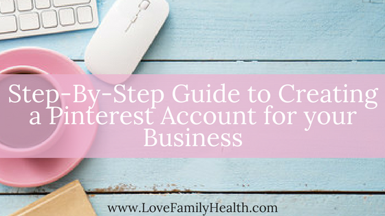 Your Step By Step Guide To The: Step-By-Step Guide To Creating A Pinterest Account For