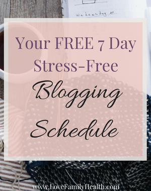 7 Day Stress-Free Blogging Schedule