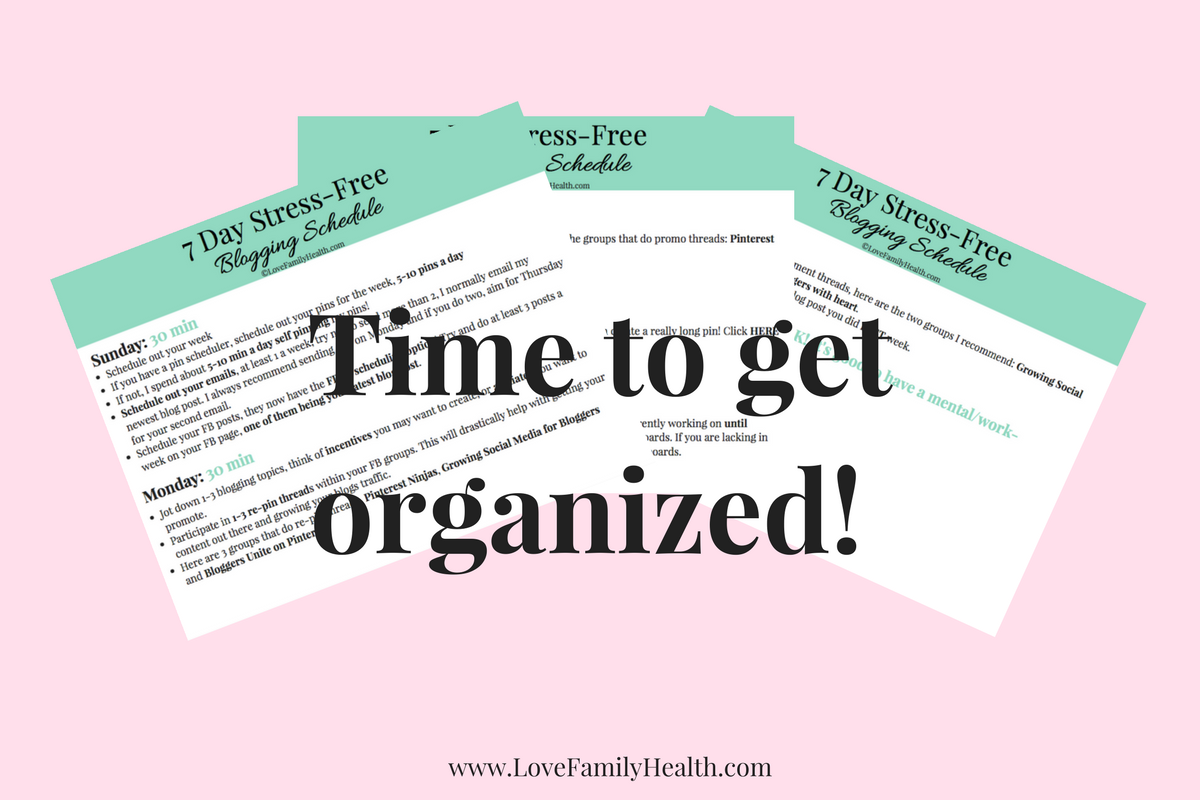 7 day stress free blogging schedule love family health