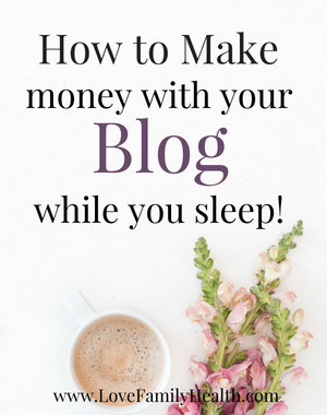 How to make money with your blog while you sleep!